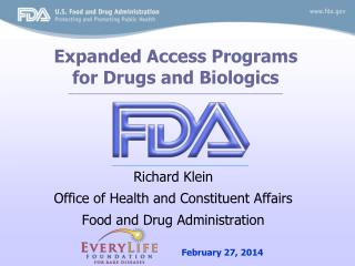 Richard Klein Office of Health and Constituent Affairs Food and Drug Administration