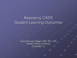 Assessing CADE  Student Learning Outcomes