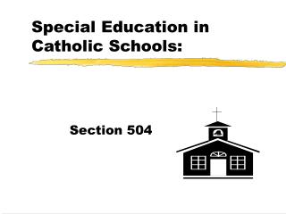 Special Education in Catholic Schools: