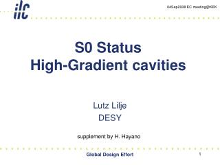 S0 Status  High-Gradient cavities