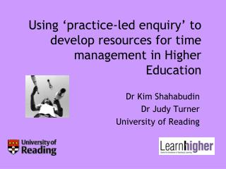 Using 'practice-led enquiry' to develop resources for time management in Higher Education