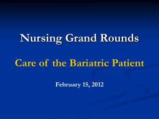 Nursing Grand Rounds