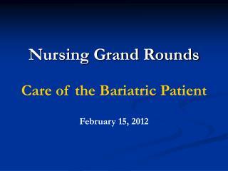 Nursing Grand Rounds