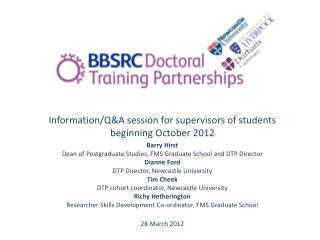 Information/Q&A session for supervisors of students beginning October 2012