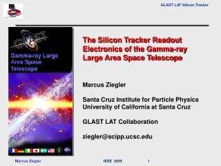 The Silicon Tracker Readout Electronics of the Gamma-ray Large Area Space Telescope Marcus Ziegler