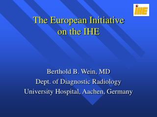 The European Initiative  on the IHE