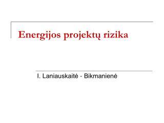 Energijos projektų rizika