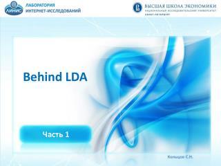 Behind LDA