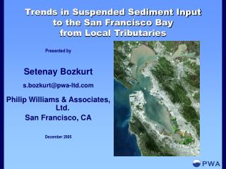 Trends in Suspended Sediment Input to the San Francisco Bay from Local Tributaries