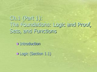 Ch.1 (Part 1):  The Foundations: Logic and Proof, Sets, and Functions