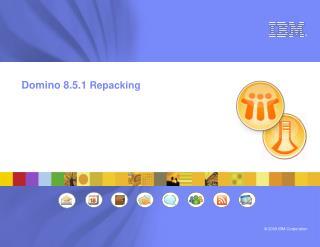 Domino 8.5.1  Repacking