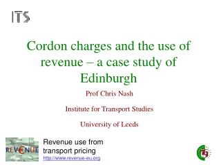 Cordon charges and the use of revenue � a case study of Edinburgh