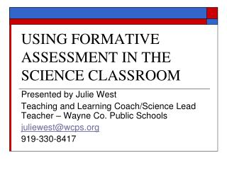 USING FORMATIVE ASSESSMENT IN THE SCIENCE CLASSROOM