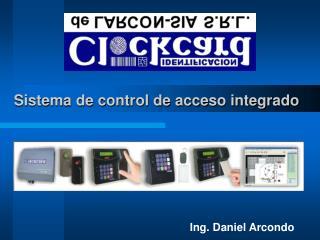 Sistema de control de acceso integrado