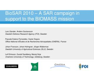 BioSAR 2010 – A SAR campaign in support to the BIOMASS mission