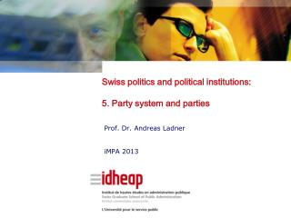 Swiss politics and political institutions: 5. Party system and parties