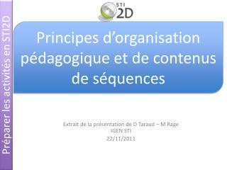 Extrait de la présentation de D Taraud – M Rage IGEN STI 22/11/2011