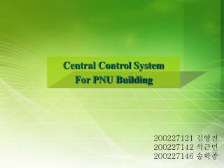Central Control System  For PNU Building