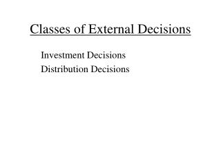 Classes of External Decisions