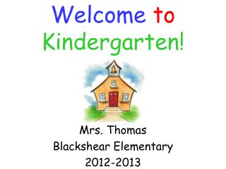 Mrs. Thomas Blackshear Elementary 2012-2013