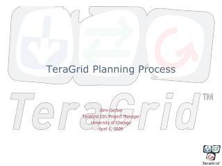 TeraGrid Planning Process