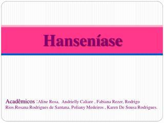 Hansen�ase