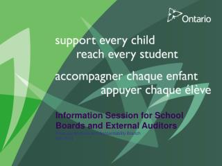 Information Session for School Boards and External Auditors