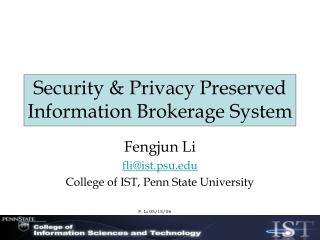 Security & Privacy Preserved Information Brokerage System