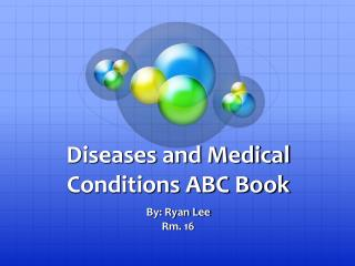 Diseases and Medical Conditions ABC Book
