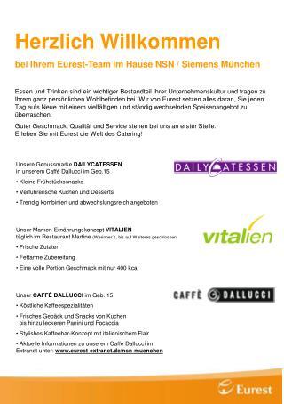 Herzlich Willkommen bei Ihrem Eurest-Team im Hause NSN / Siemens München