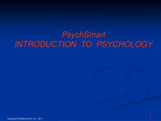 PsychSmart  INTRODUCTION  TO  PSYCHOLOGY