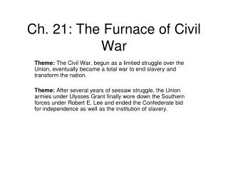 Ch. 21: The Furnace of Civil War
