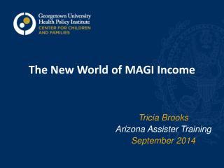 The New World of MAGI Income