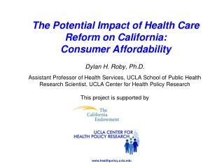 The Potential Impact of Health Care Reform on California: Consumer Affordability