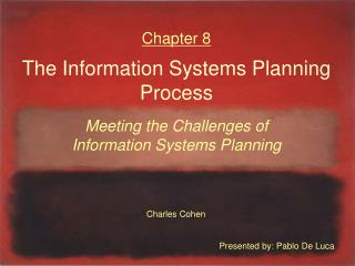 Chapter 8  The Information Systems Planning Process