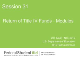Return of Title IV Funds - Modules