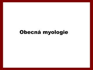 Obecná myologie