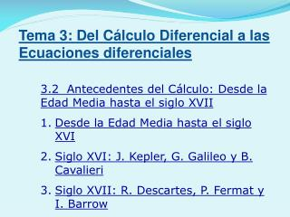 3.2  Antecedentes del Cálculo: Desde la Edad Media hasta el siglo XVII