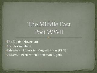 The Middle East  Post WWII