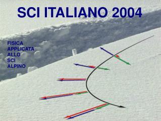 SCI ITALIANO 2004
