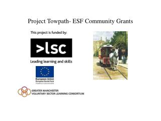 Project Towpath- ESF Community Grants