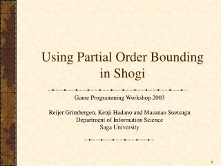 Using Partial Order Bounding in Shogi