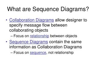 What are Sequence Diagrams?
