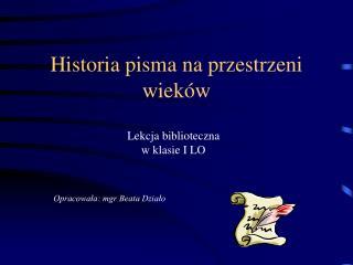 Historia pisma na przestrzeni wieków