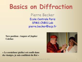 Basics on Diffraction