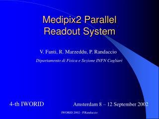 Medipix2 Parallel  Readout System