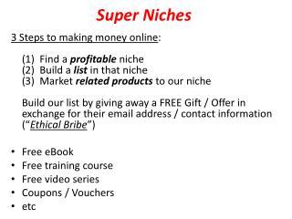 Super Niches