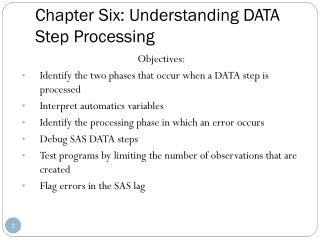 Chapter Six: Understanding DATA Step Processing