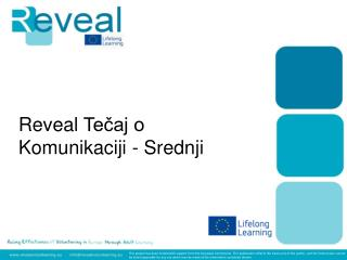 Reveal  Tečaj o Komunikaciji  -  Srednji