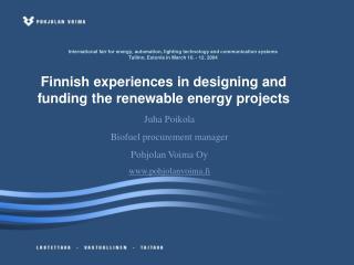 Juha Poikola Biofuel procurement manager Pohjolan Voima Oy pohjolanvoima.fi